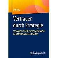 Vertrauen durch Strategie: Strategien in KMU einfach entwickeln und damit Vertrauen schaffen