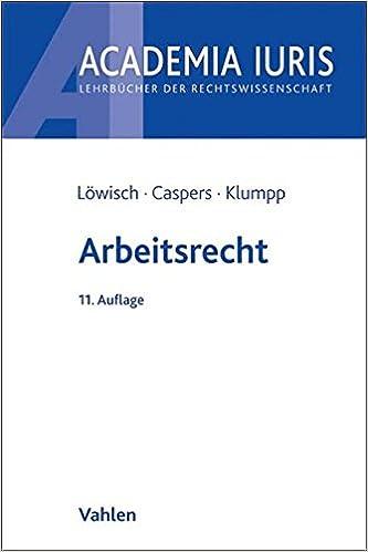 Arbeitsrecht Ein Studienbuch Amazonde Manfred Löwisch Georg