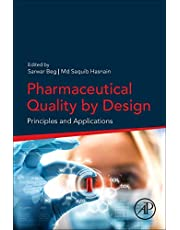 Pharmaceutical Quality by Design: Principles and Applications
