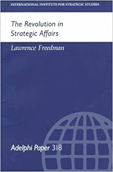 Book The Revolution in Strategic Affairs (Adelphi Series)