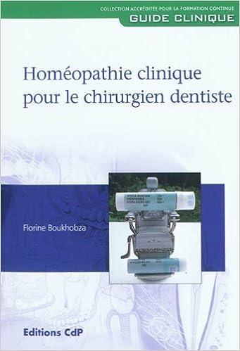 Téléchargements ebook Epub gratuits Homéopathie clinique pour le chirurgien dentiste in French PDF CHM ePub by Florine Boukhobza