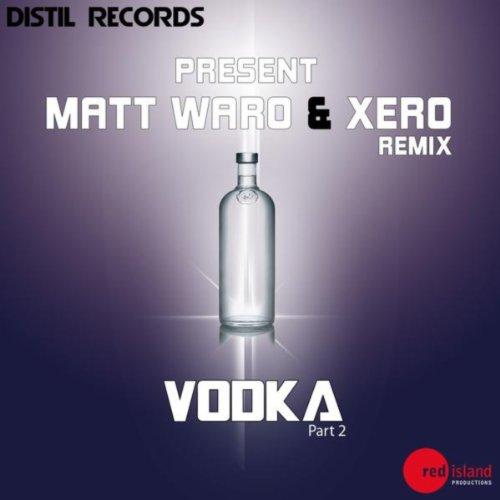 - Vodka (Evâa Pearl Jungle Remix)