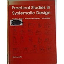 Practical Studies in Systematic Design