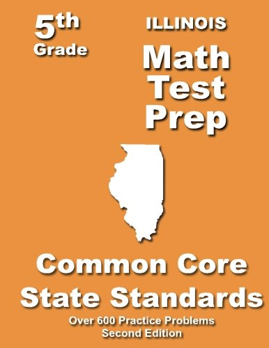 Illinois 5th Grade Math Test Prep: Common Core Learning Standards