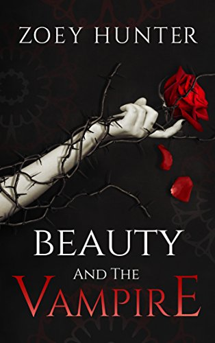 Beauty and the Vampire by [Hunter, Zoey]
