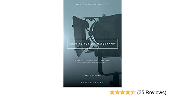 Amazon.com: lighting for cinematography: a practical guide to the