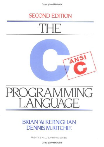 C Programming Language, 2nd Ed by Prentice Hall
