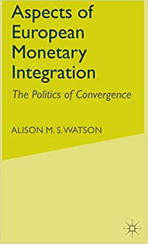 Aspects of European Monetary Integration: The Politics of Convergence