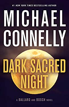 Dark Sacred Night (A Ballard and Bosch Novel Book 1)