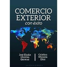 Comercio Exterior con Éxito. 3 Comercialización y Negociación Internacional. (Spanish Edition)