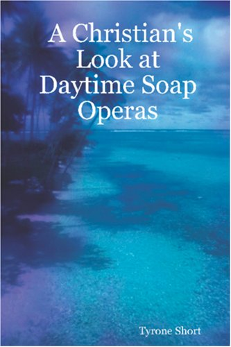 A Christian's Look at Daytime Soap Operas ebook