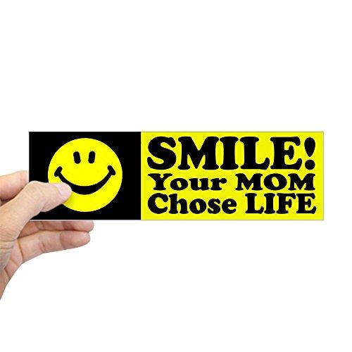 CafePress - Your Mom chose life Sticker (Bumper) - 10