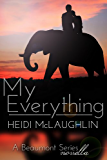 My Everything (The Beaumont Series)