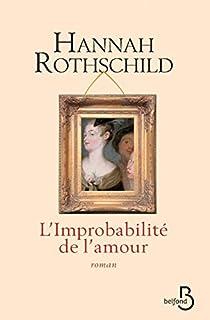 L'improbabilité de l'amour, Rothschild, Hannah