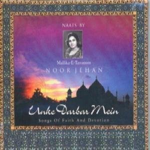 Unke Darbar Mein - Naats By Mallika-E-Tarranum Noor Jehan by Virgin Records