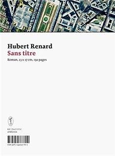 Sans titre : [roman, 23 x 17 cm, 192 pages]