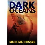 Dark Oceans