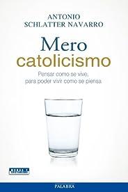 Mero catolicismo (Mundo y Cristianismo)
