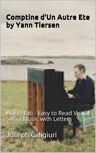 Comptine Dun Autre Ete By Yann Tiersen Piano Tab Easy To