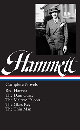 - Dashiell Hammett: Complete Novels ( Red Harvest / The Dain Curse / The Maltese Falcon / The Glass Key / The Thin Man )