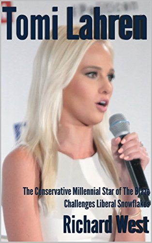 Tomi Lahren: The Conservative Millennial Star of The Blaze Challenges Liberal Snowflakes [Article]
