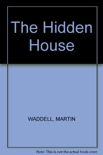 THE HIDDEN HOUSE:The owner's gone, three dolls watch as their house becomes hidden by growing plants until a family discovers it