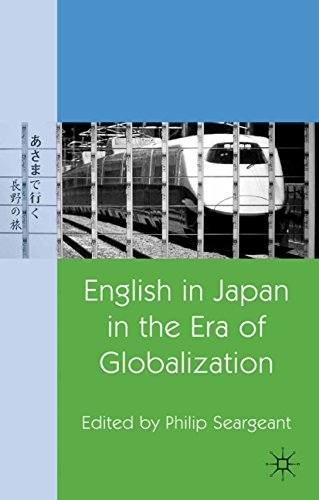 English in Japan in the Era of Globalization (The Politics Of Tesol Education)