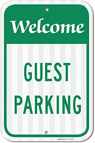 Guest Parking Sign, No Parking Sign, 12x18 3M Reflective (EGP) Rust Free .63 Aluminum, Easy to Mount Weather Resistant Long Lasting Ink, Made in USA by SIGO SIGNS (Customer Parking Sign)