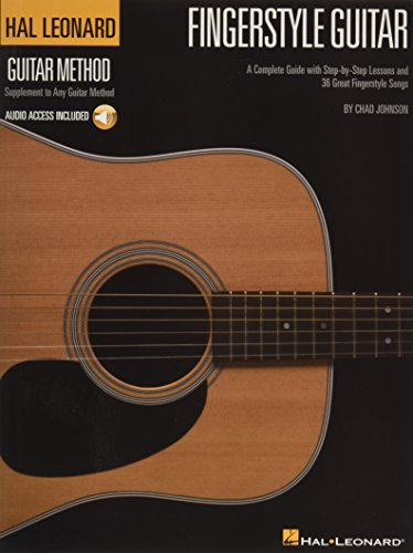 Beginning Fingerstyle Guitar - Fingerstyle Guitar Method: A Complete Guide with Step-by-Step Lessons and 36 Great Fingerstyle Songs (Hal Leonard Guitar Method (Songbooks))