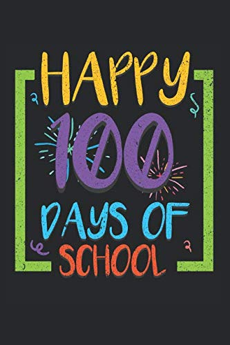Happy 100 Days Of School: 6x9 Ruled Notebook, Journal, Daily Diary, Organizer, Planner]()