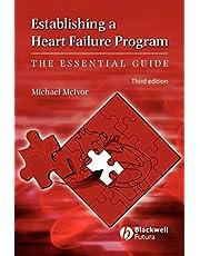 Establishing a Heart Failure Program: The Essential Guide