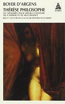 Thérèse philosophe ou Mémoires pour servir à l'histoire du P. Dirrag et de Mlle Eradice par Boyer Argens