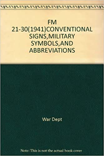 FM 21-30(1941)CONVENTIONAL SIGNS, MILITARY SYMBOLS, AND