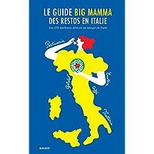 GUIDE BIG MAMMA DES RESTOS EN ITALIE (LE)