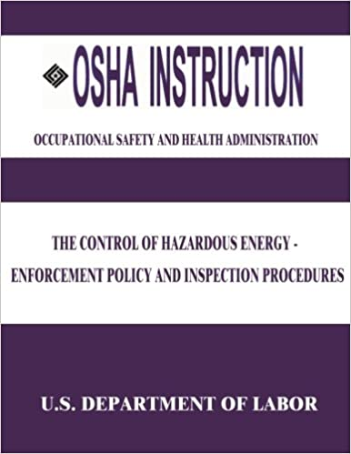 The Control of Hazardous Energy – Enforcement Policy and Inspection Procedures