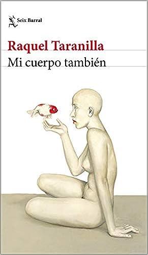 Mi cuerpo también de Raquel Taranilla