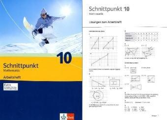 Schnittpunkt. Mathematik für Realschulen (allgemeine Ausgabe) / Arbeitsheft plus Lösungsheft 10. Schuljahr