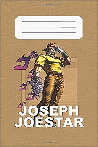 Joseph Joestar Jojo S Bizarre Adventure Joseph 112 Lined Pages 6 X 9 In Anime Notebook Diamond Diamond A N 9798645247287 Amazon Com Books