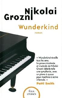 Wunderkind, Grozni, Nicolai