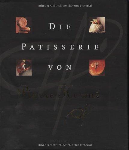 Die Patisserie von Pierre Hermé