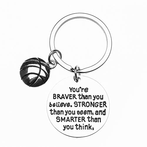 (Basketball Charm Keychain, Inspirational You're Braver Than You Believe, Stronger Than You Seem & Smarter You Think Jewelry, Basketball Gifts for Basketball Players, )