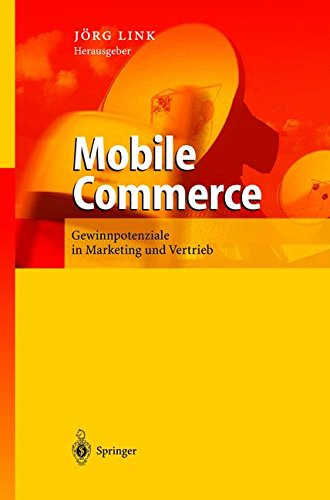 Mobile Commerce: Gewinnpotenziale einer stillen Revolution (German Edition) by Springer
