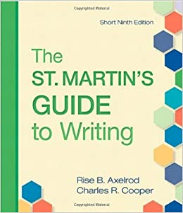 Book The St. Martin's Guide to Writing, Ninth Edition 9th edition by Axelrod, Rise B., Cooper, Charles R. (2010)