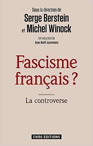Serge Berstein, Michel Winock - Fascisme français ? La controverse