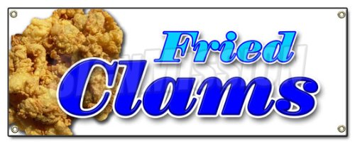 - FRIED CLAMS BANNER SIGN fry clam seafood shell fish bake sea food littleneck signs