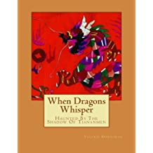 When Dragons Whisper: Haunted By The Shadow Of Tiananmen