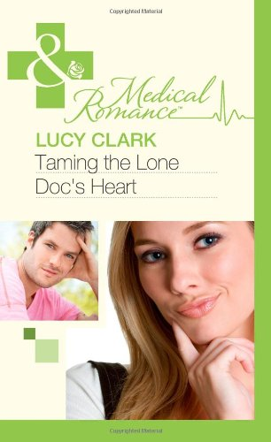 book cover of Gina\'s Little Secret / Taming the Lone Doc\'s Heart