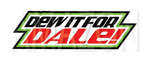 Do It for Dale Sticker Printed Decal Mountain Dew Earnhardt