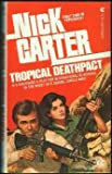 Tropical Deathpact, Nick Carter, 044182417X