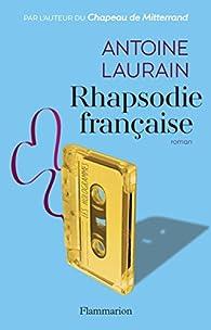 Rhapsodie française par Antoine Laurain